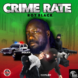 Album Crime Rate from Roy Black