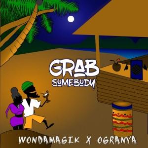 Album Grab Somebody from Ogranya