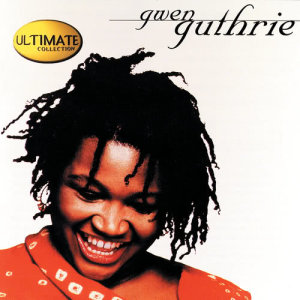 Album The Ultimate Collection: Gwen Guthrie from Gwen Guthrie