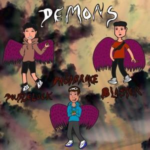 Blaster的專輯Demons (Explicit)