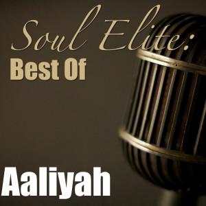Album Soul Elite: Best Of Aaliyah from Aaliyah
