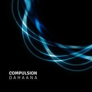 Album Dahaana from Compulsion