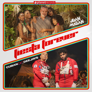 Album Fiesta Forever (Produced by Cuban Deejays) from Juan Magan