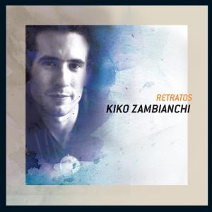 Retratos 2004 Kiko Zambianchi