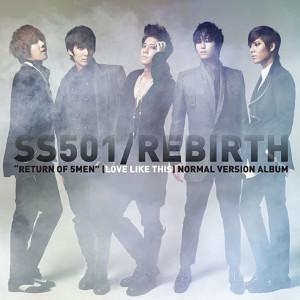 SS501的專輯SS501 / Rebirth