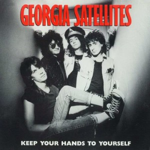 Album Keep Your Hands To Yourself / Can't Stand The Pain [Digital 45] from Georgia Satellites