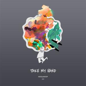 Take My Hand dari Hoolahoop
