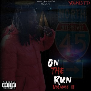 Album On the Run, Volume 2 from Young TD