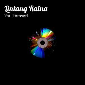 Album Lintang Raina from YATI LARASATI
