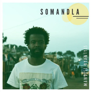 Album Somandla from Mandisi Dyantyis
