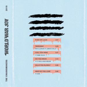 Album World War Joy...Push My Luck from The Chainsmokers