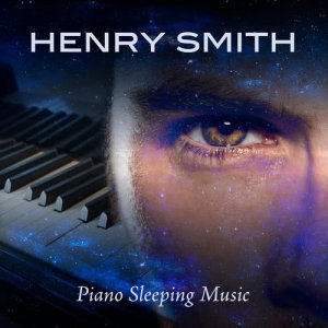 Album Piano Sleeping Music from Henry Smith