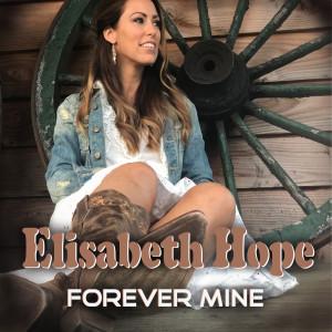 Album Forever Mine from Elisabeth Hope