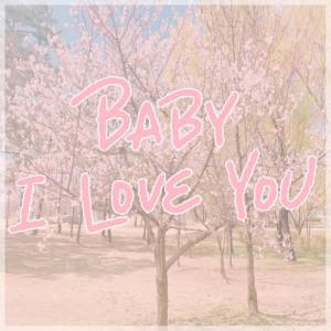 อัลบัม Baby I Love You ศิลปิน N.P SOUND