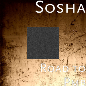 Album Road to Pmb from Sosha