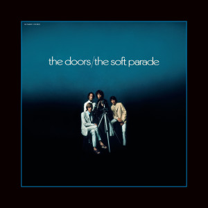 The Doors的專輯The Soft Parade (50th Anniversary Deluxe Edition)