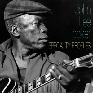 John Lee Hooker的專輯Speciality Blues