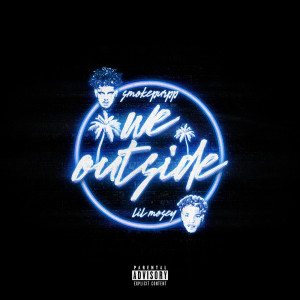 Album We Outside(Explicit) from Smokepurpp
