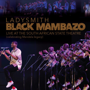 Album Live At The State Theatre South Africa from Ladysmith Black Mambazo