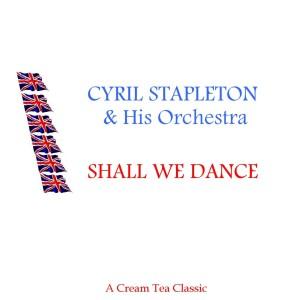 Album Shall We Dance from Cyril Stapleton