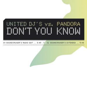 Don't You Know 2006 United DJ's vs. Pandora