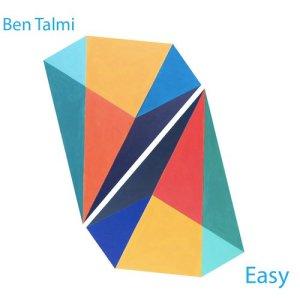 Album Easy from Ben Talmi