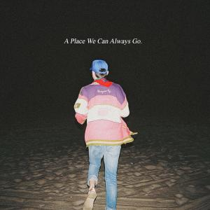 Album a place we can always go. from Grady
