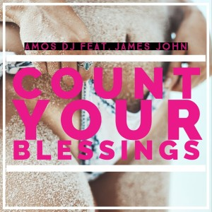 Amos DJ的專輯Count Your Blessings