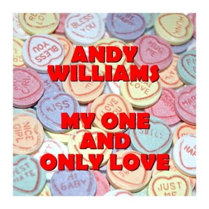 Listen to Then I'll Be Tired Of You song with lyrics from Andy Williams