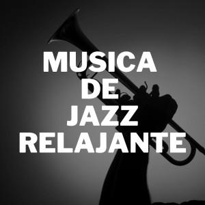 Musica De Jazz Relajante
