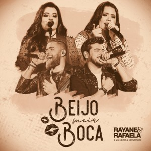 Zé Neto & Cristiano的專輯Beijo Meia Boca