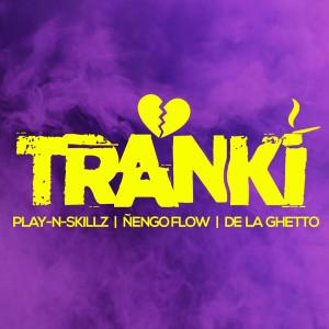 Album Tranki (Explicit) from Play-N-Skillz
