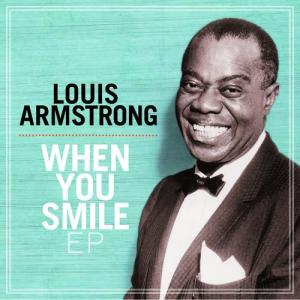 When You Smile EP 2010 Louis Armstrong