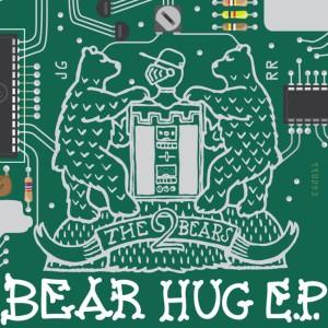 Album Bear Hug EP from The 2 Bears
