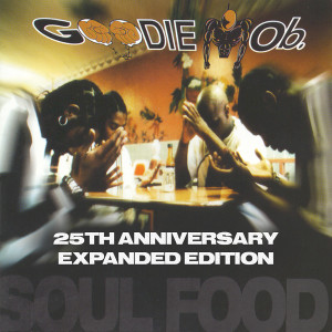 Album Soul Food (Expanded Edition) from Goodie Mob