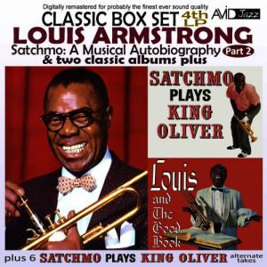 Louis Armstrong的專輯Satchmo: A Musical Autobiography, Pt. 2 (4th LP) & Two Classic Albums Plus [Satchmo Plays King Oliver / Louis and the Good Book] [Remastered]