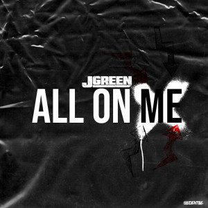 Album All On Me from JGreen