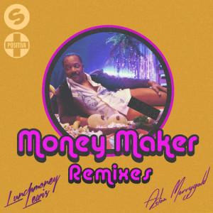 Lunchmoney Lewis的專輯Money Maker