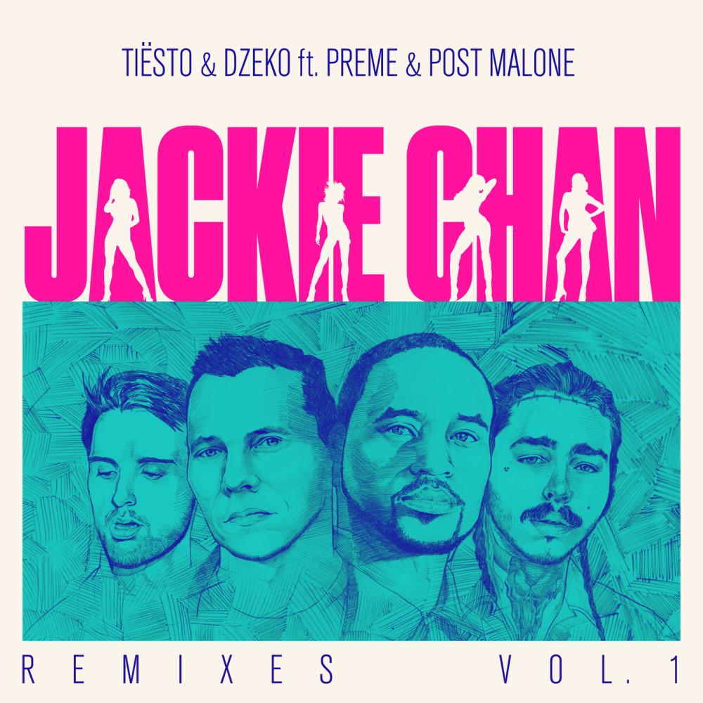 Jackie Chan (Tiësto Big Room Mix) 2018 Tiësto; Dzeko; Preme