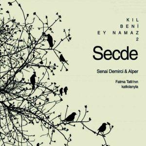 Album Kıl Beni Ey Namaz 2 / Secde from Alper