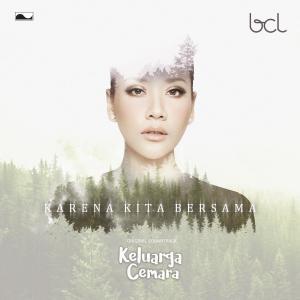 """Karena Kita Bersama (From """"Keluarga Cemara"""") - Single dari Bunga Citra Lestari"""