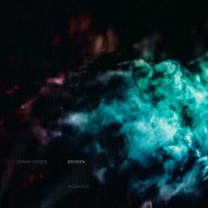 Album Broken (Acoustic) from Jonah Kagen