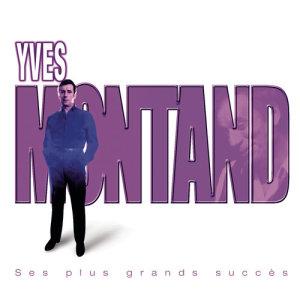 Yves Montand的專輯Ses Plus Grands Succès