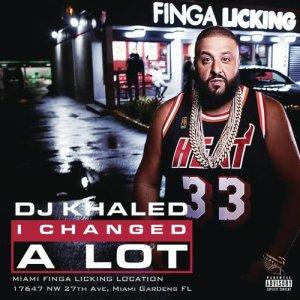 DJ Khaled的專輯I Changed A Lot