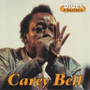 Album Blues Classics: Carey Bell from Carey Bell