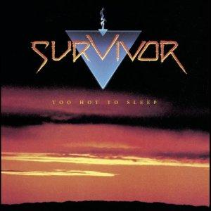 Album Too Hot to Sleep from Survivor