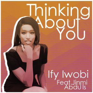 Album Thinking About You from Jinmi Abduls
