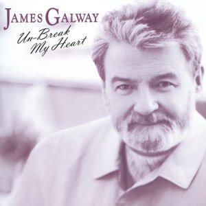 Album James Galway - Unbreak My Heart from James Galway