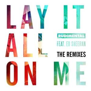 Rudimental的專輯Lay It All on Me (The Remixes)
