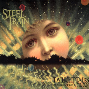 Album Twilight Tales From The Prairies Of The Sun from Steel Train